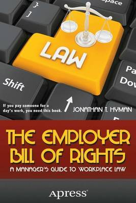 Employer Bill of Rights: A Manager's Guide to Workplace Law