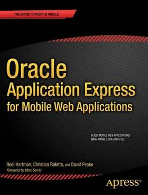 Oracle Application Express for Mobile Web Applications