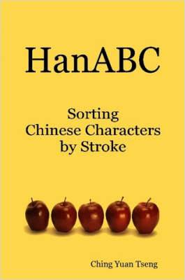 HanABC: Sorting Chinese Characters by Stroke