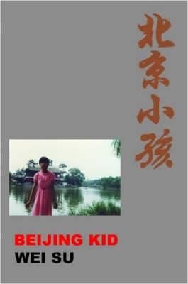 Beijing Kid
