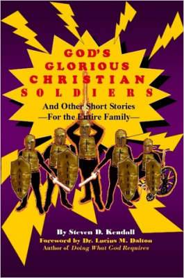 God's Glorious Christian Soldiers
