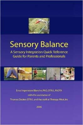 Sensory Balance: A Quick Reference Guide for Parents and Professionals