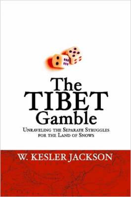 The Tibet Gamble