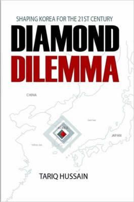Diamond Dilemma: Shaping Korea for the 21st Century