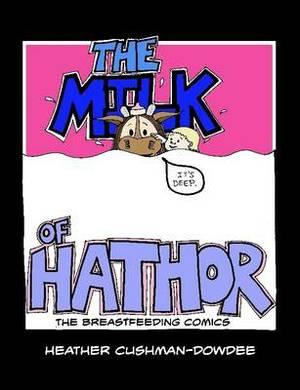 The Milk of Hathor; The Breastfeeding Comics