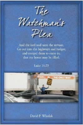The Watchman's Plea