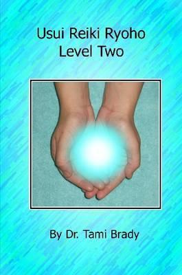 Usui Reiki Ryoho- Level Two