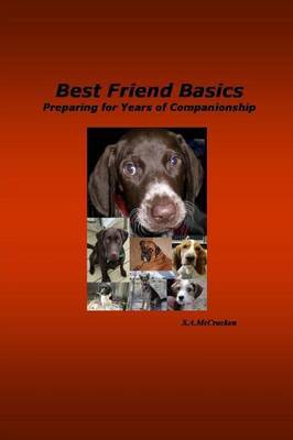 Best Friend Basics Preparing for Years of Companionship