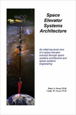 Space Elevator Systems Architecture