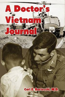 A Doctor's Vietnam Journal