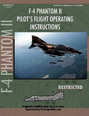 F-4 Phantom Pilot's Flight Operating Manual