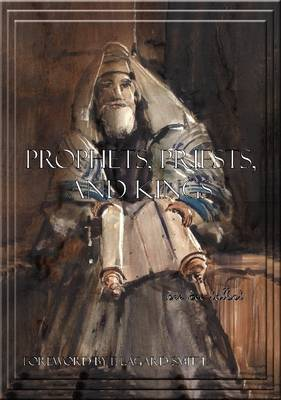 Prophets, Priests, and Kings: Study Guide 3
