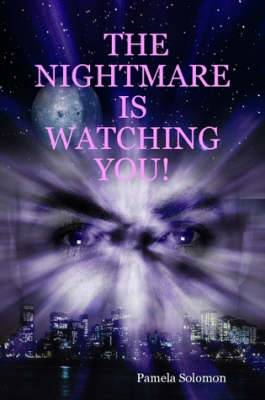 THE Nightmare is Watching You!