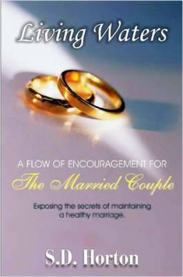Living Waters: A Flow of Encouragement for The Married Couple