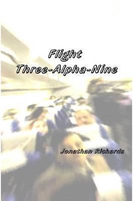 Flight Three-Alpha-Nine
