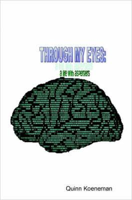 Through My Eyes: A Life with Asperger's