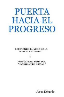 Puerta Hacia El Progreso
