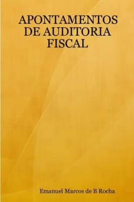 Apontamentos De Auditoria Fiscal