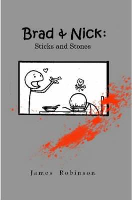Brad & Nick: Sticks and Stones