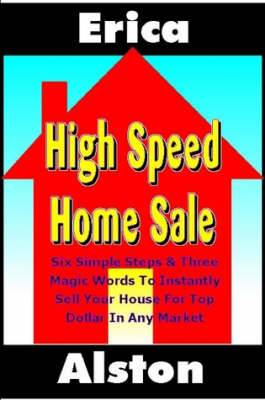 High Speed Home Sale: v. 1