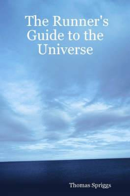 The Runner's Guide to the Universe
