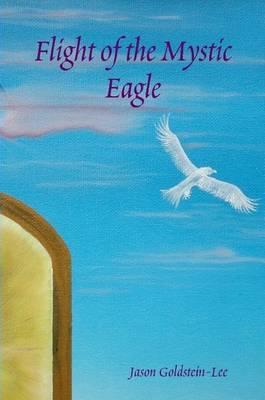Flight of the Mystic Eagle