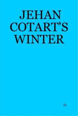 Jehan Cotart's Winter
