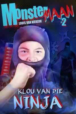 Monstermaan: Boek 2: Klou van die ninja