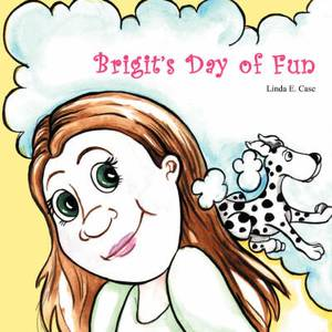 Brigit's Day of Fun