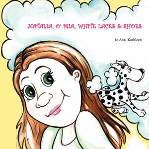 Natalia, O' MIA, White Laces & Shoes