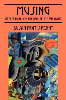 Musing: Reflections on the Quality of Surviving