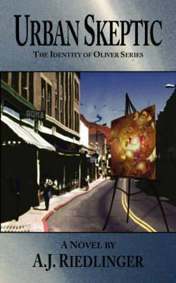Urban Skeptic: The Identity of Oliver Series