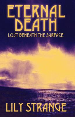 Eternal Death: Lost Beneath the Surface