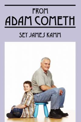 From Adam Cometh