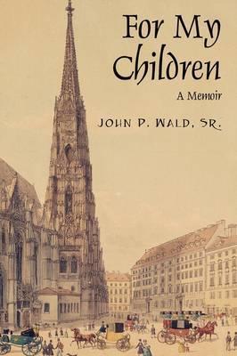 For My Children: A Memoir