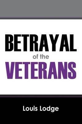 Betrayal of the Veterans
