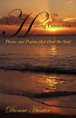 Healing Connection: Poems and Psalms That Heal the Soul