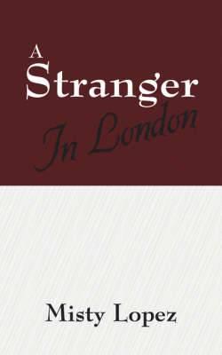 A Stranger in London
