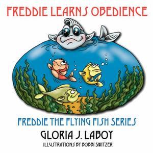 Freddie Learns Obedience