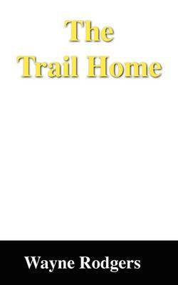 The Trail Home
