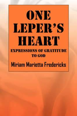 One Leper's Heart: Expressions of Gratitude to God