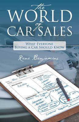The World of Car Sales: What Everyone Buying a Car Should Know