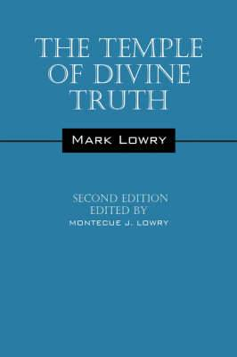 The Temple of Divine Truth: Second Edition