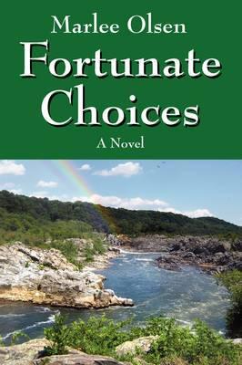 Fortunate Choices
