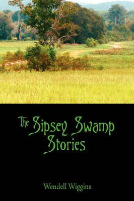 The Sipsey Swamp Stories