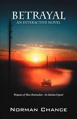 Betrayal: An Interactive Novel