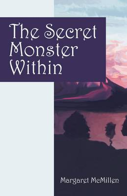 The Secret Monster Within