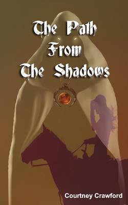 The Path from the Shadows
