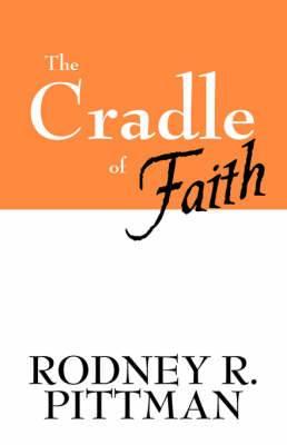 The Cradle of Faith