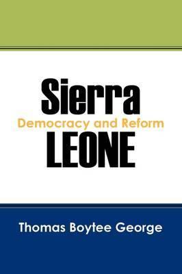 Sierra Leone: Democracy and Reform